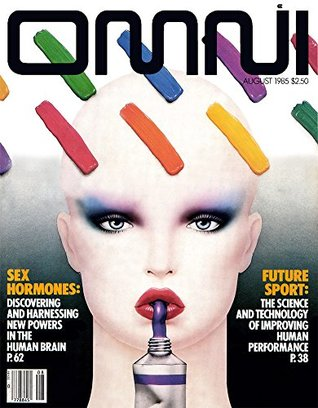 OMNI Magazine August 1985