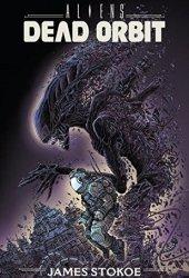 Aliens: Dead Orbit Pdf Book