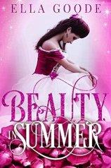 Beauty in Summer by Ella Goode