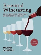 Essential Winetasting by Michael Schuster