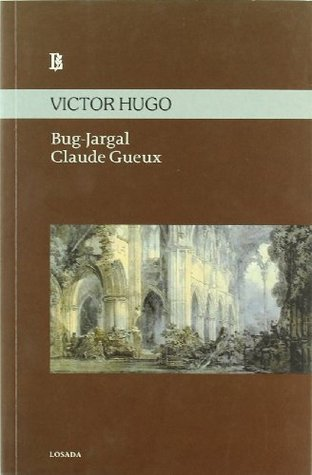 Bug-Jargal - Claude Gueux