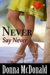 Never Say Never by Donna McDonald