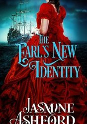 The Earl's New Identity (The Regency Renegades, #1 - Beauty and Titles) Pdf Book