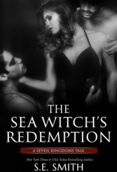The Sea Witch's Redemption (Seven Kingdoms Tales, #4) Pdf Book