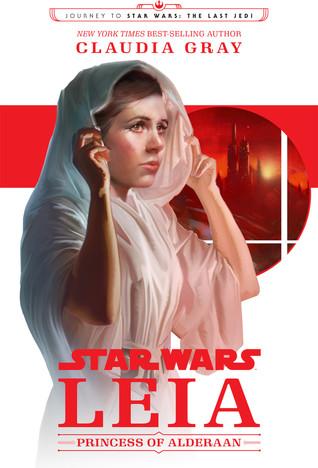 Star Wars: Leia: Princess of Alderaan Book Cover