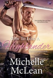 How to Lose a Highlander (The MacGregor Lairds, #1)