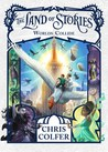 Worlds Collide (The Land of Stories #6)