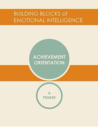 Achievement Orientation: A Primer