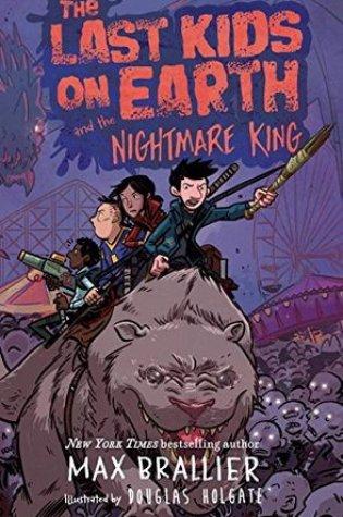 The Last Kids on Earth and the Nightmare King (Last Kids on Earth, #3) Book Pdf ePub