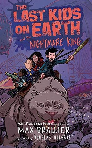 The Last Kids on Earth and the Nightmare King by Max Brallier | Featured Book of the Day | wearewordnerds.com