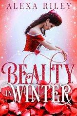 Beauty in Winter by Alexa Riley