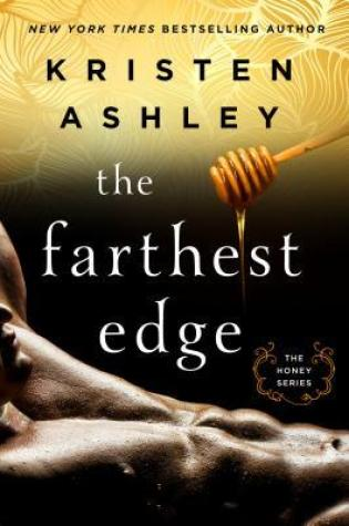 BLOG TOUR REVIEW:  The Farthest Edge by Kristen Ashley