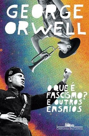O Que É Fascismo? E Outros Ensaios