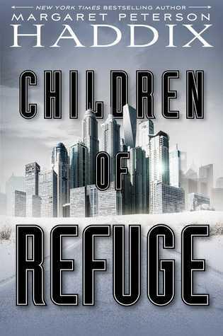 Children of Refuge (Children of Exile #2)