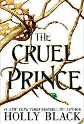 The Cruel Prince (The Folk of the Air, #1) Pdf Book