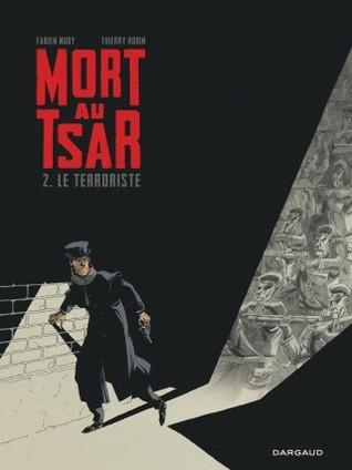 Le Terroriste (Mort au Tsar #2)