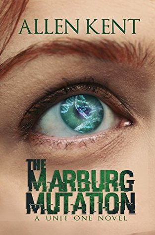 The Marburg Mutation (Unit 1 #4)