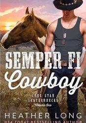 Semper Fi Cowboy (Lone Star Leathernecks #1) Pdf Book