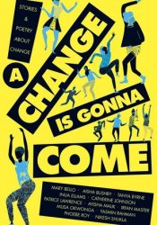A Change Is Gonna Come Pdf Book