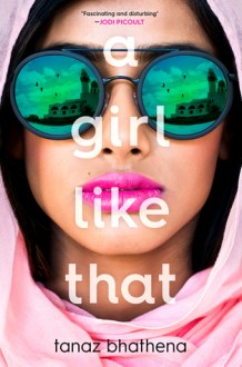 a girl like that tanaz bhathena february 2018 young adult books