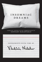 Insomniac Dreams: Experiments with Time by Vladimir Nabokov Pdf Book