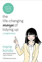 The Life-Changing Manga of Tidying Up: A Magical Story Book Pdf