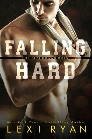 RELEASE BLITZ:  Falling Hard by Lexi Ryan