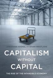 Capitalism Without Capital: The Rise of the Intangible Economy Book Pdf