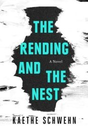 The Rending and the Nest Pdf Book