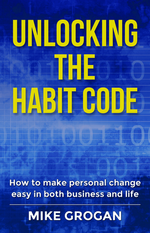 Unlocking the Habit Code Book Cover