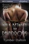 Walk Between the Raindrops (Suncoast Society, #51)