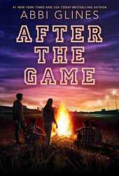 After the Game (The Field Party, #3) Book