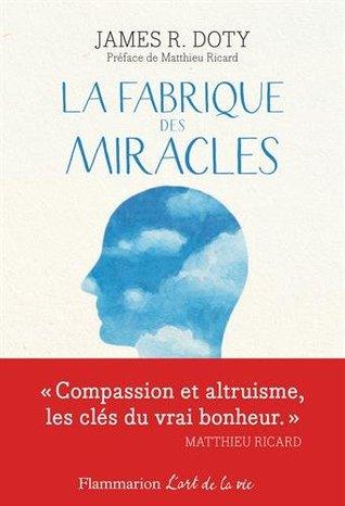 La fabrique des miracles