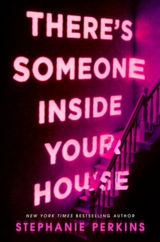 There's Someone Inside Your House – Stephanie Perkins