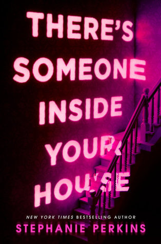 Recensie: There's someone inside your house van Stephanie Perkins