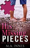 His Missing Pieces