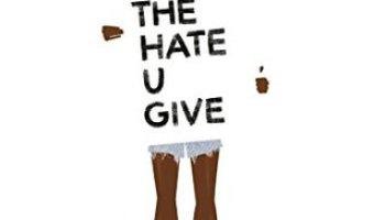The Hate U Give – Angie Thomas