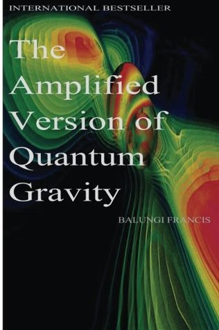 The Amplified Version of Quantum Gravity