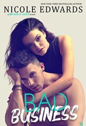 Bad Business (Bad Boys of Sports, #2) Book