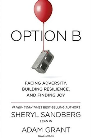 Option B PDF Book by Sheryl Sandberg, Adam Grant, Adam M. Grant PDF ePub