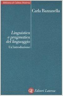 Linguistica e pragmatica del linguaggio: Un'introduzione