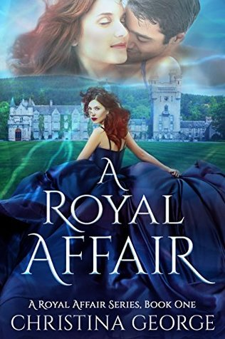 A Royal Affair (A Royal Affair #1)