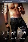 Rub Me Raw (Suncoast Society, #52)