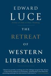 The Retreat of Western Liberalism Book