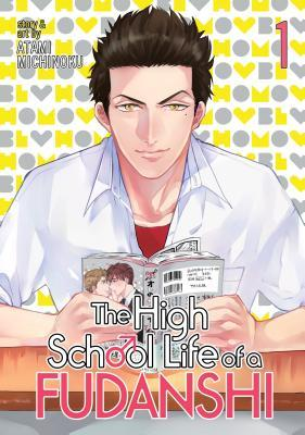 The High School Life of a Fudanshi, Vol. 1