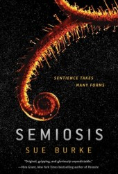 Semiosis (Semiosis Duology #1) Book Pdf