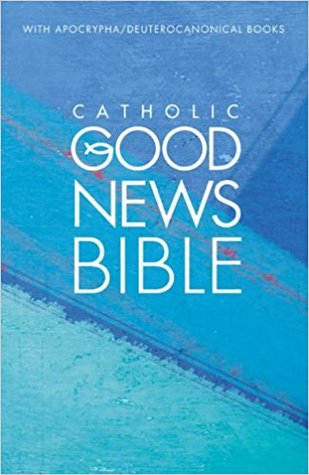 Catholic Good News Bible (with Apocrypha / Deuterocanonical books)