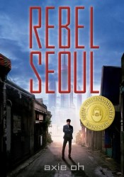Rebel Seoul (Rebel Seoul, #1) Pdf Book