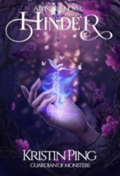 Hinder (Guardian of Monsters, #1)