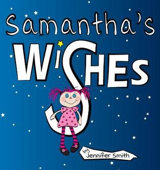 Samantha's Wishes